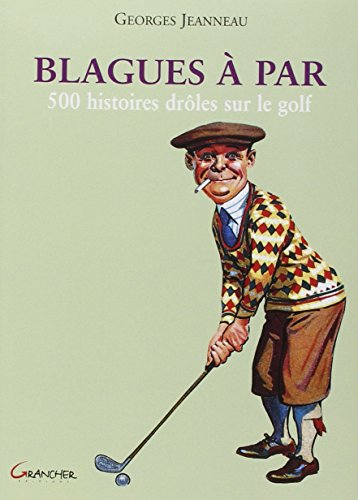 blagues-a-par-500-histoires-droles-sur-le-golf