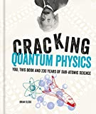 Cracking Quantum Physics (Cracking Series)