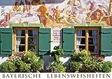Bayerische Lebensweisheiten 2014