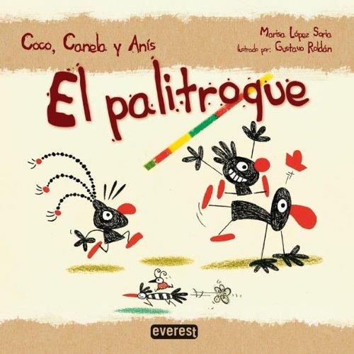 El palitroque (Coco, Canela y Anís)