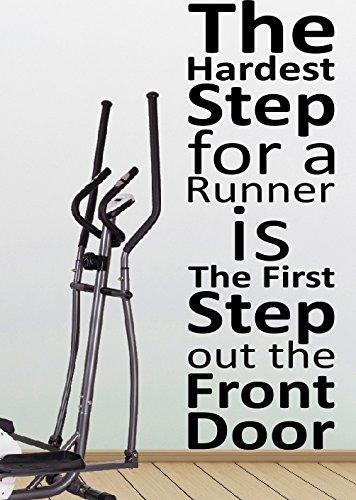 Il più difficile per un runner è il primo passo cui la porta anteriore da corsa, Jogging, sport, palestra, Fitness, allenamento Crossfit adatta sia in vinile, da parete, con adesivi, decalcomanie decorative per il fai da te