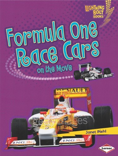 Formula One Race Cars on the Move (Lightning Bolt Books)