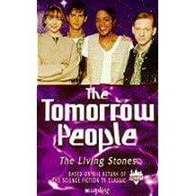 Tomorrow People: Living Stones No.4 (The tomorrow people)