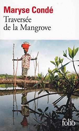 Traversée de la Mangrove par Maryse Condé