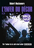 "Afficher ""Rock war n° 02<br /> L'enfer du décor"""