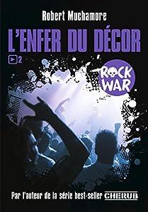 "Afficher ""Rock war n° 2<br /> L'Enfer du décor"""
