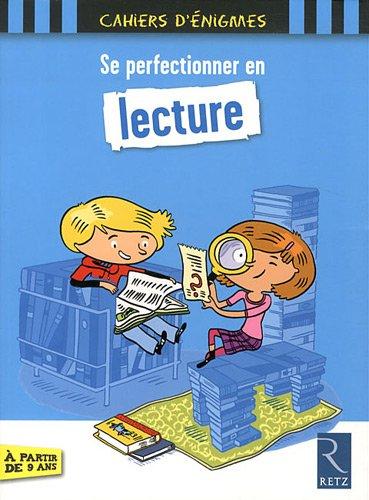 Se perfectionner en lecture