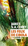 The Expanse, tome 4 : Les feux de Cibola par Corey