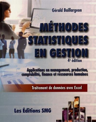Descargar Libro Méthodes statistiques en gestion : Applications en management, production, comptabilité, finance et ressources humaines de Gérald Baillargeon