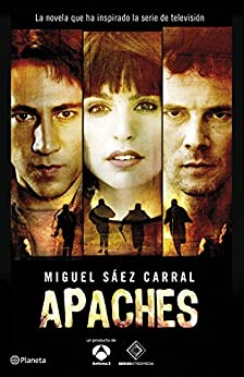 Apaches (Volumen independiente) de [Carral, Miguel Sáez]
