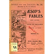 AESOP'S FABLES, NEW SERIES (BOOKS FOR THE BAIRNS, XXVI)