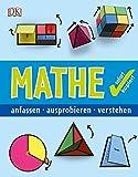 Mathe sofort kapiert: anfassen - ausprobieren - verstehen