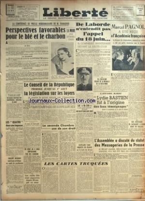 LIBERTE du 28/03/1947 - LA CONFERENCE DE PRESSE DE RAMADIER - LA MODE AUX ETATS-UNIS - LE CONSEIL DE LA REPUBLIQUE - LA LEGISLATION SUR LES LOYERS - DE LABORDE N'ENTENDIT PAS L'APPEL DU 18 JUIN - LEON BLUM DECORE DE LA MEDAILLE DE LA RESISTANCE - LYDIE BASTIEN FUT A L'ORIGINE DES FAUX TEMOIGNAGES - MARCEL PAGNOL RECU A L'ACADEMIE FRANCAISE - DES OUSTACHIS SE CACHAIENT A ROME DANS UN COLLEGE - LES MESSAGERIE DE LA PRESSE - VIOLENT INCIDENT AMERICANO- SOVIETIQUE - V. AURIOL A LA FOIRE DE BRIGN par Collectif