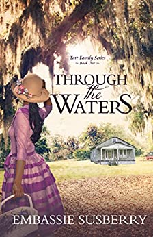 Through the Waters (Tate Family Series) by [Susberry, Embassie]