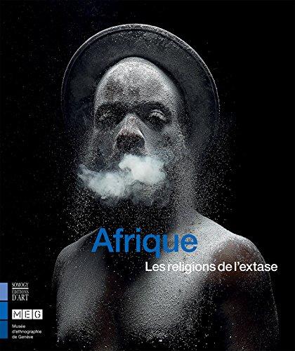 Afrique : Les religions de l'extase