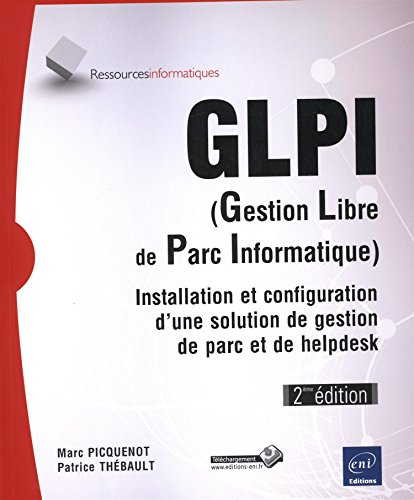 GLPI (Gestion Libre de Parc Informatique...