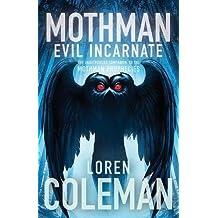 Mothman: Evil Incarnate