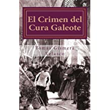 El Crimen del Cura Galeote: El asesinato del primer Obispo de Madrid, D. Narciso Martínez Izquierdo