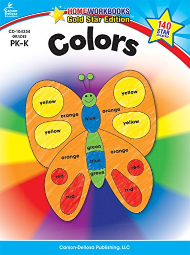 Colors, Grades Pk - K: Gold Star Edition (Home Workbooks: Gold Star Edition)