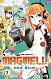 Magmell of the Sea Blue: Bd. 2