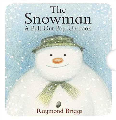 The Snowman Pull-Out Pop-Up Book por Raymond Briggs