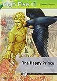 High five reader. Per la Scuola media. Con CD-ROM. Con espansione online: HIGH FIVE READER 1: THE HAPPY PRINCE+MROM