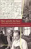 Hier spricht die Saar - Ein Land wird interviewt: Drei Reportagen von Theodor Balk, Ilya Ehrenburg, Philippe Soupault (Spuren) -