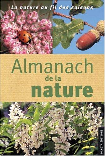 Almanach de la nature 2003-2004 : La Nature au fil des saisons