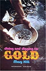 By Mary Hill - Diving and Digging for Gold (Prospecting and Treasure Hunting) (Revised)