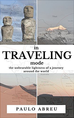 Book cover image for in Traveling mode: The unbearable lightness of a journey around the world