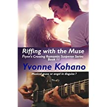 Riffing with the Muse: Flynn's Crossing Romantic Suspense Series Book 11