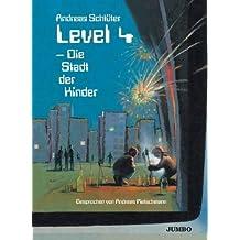 Level 4-die Stadt der Kinder