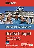deutsch rapid. Deutsch - Italienisch: Selbstlernkurs Deutsch für Anfänger. 1 Arbeitsbuch, 2 CDs, 1 Faltpl [Lingua tedesca]