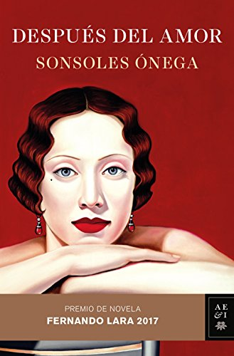 Despus-del-amor-Premio-de-Novela-Fernando-Lara-2017-Volumen-independiente