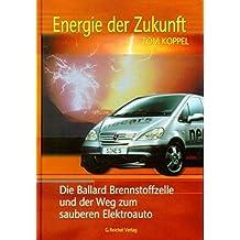 Energie der Zukunft: Die Ballard Brennstoffzelle und der Weg zum sauberen Elektroauto