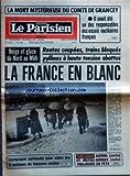 Telecharger Livres PARISIEN LIBERE LE No 11295 du 13 01 1981 LA MORT MYSTERIEUSE DU COMTE DE GRANCEY IL AVAIT ETE UN DES RESPONSABLES DES ESSAIS NUCLEAIRES FRANCAIS NEIGE ET GLACE DU NORD AU MIDI ROUTES COUPEES TRAINS BLOQUES PYLONES A HAUTE TENSION ABATTUS LA FRANCE EN BLANC CAMPAGNE NATIONALE POUR AIDER LES 5 MILLIONS DE FEMMES SEULES PARIS DAKAR AURIOL MOTO ET METGE GIROUX AUTO TOUJOURS EN TETE (PDF,EPUB,MOBI) gratuits en Francaise