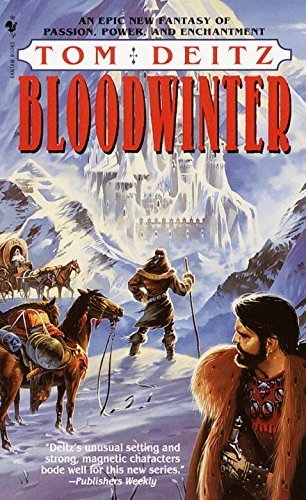Bloodwinter by Tom Deitz (2000-04-04)