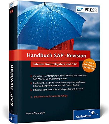 Handbuch SAP-Revision: Internes Kontrollsystem (IKS) und GRC, inkl. Process Control 10.0 (SAP PRESS) Control Systems