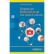 Urgencias Domiciliarias. Guía Rápida de actuación