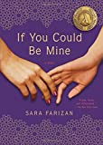 If You Could Be Mine: A Novel by Sara Farizan (2014-09-09)