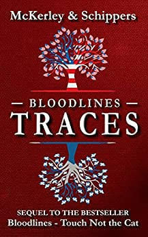 Bloodlines - Traces by [McKerley, Thomas, Schippers, Ingrid]