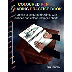 Coloured Pencil Shading Practise Book: A variety of coloured drawings with outlines and coloured reference charts