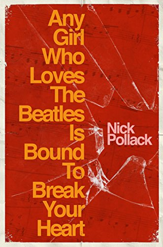 any-girl-who-loves-the-beatles-is-bound-to-break-your-heart-english-edition