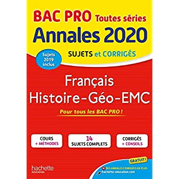 Français Histoire-Géo-EMC Bac Pro : Sujets et corrigés