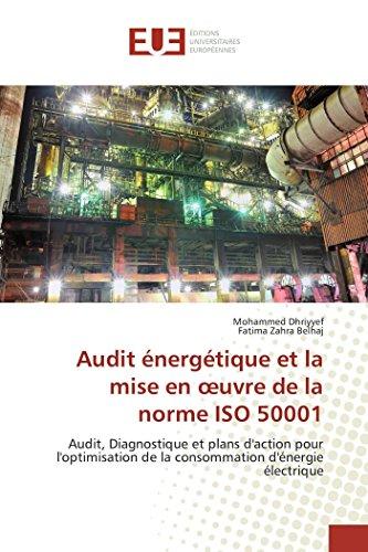 Audit énergétique et la mise en oeuvre de la norme iso 50001 par Mohammed Dhriyyef