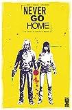 never go home tome 01