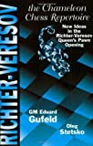 The Richter-Veresov System: The Chameleon Chess Repertoire 1. d4 Nf6 2. Nc3 d5.3 Bg5 by Eduard Gufeld (2000-09-30)