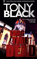 Long Time Dead: a Gus Dury crime thriller (Gus Dury series) (Volume 4) by Tony Black (2014-12-12)