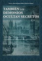También los demonios ocultan secretos: (Serie James Allen y Patricia Banner nº 3)