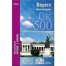 ÜK500 Amtliche Übersichtskarte von Bayern 1:500000: Normalausgabe ( Physische Ausgabe 1:500 000 )